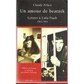 Un amour de beatnik ; lettres à Lula-Nash (1963-1964) - Couverture - Format classique