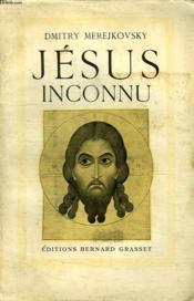 Jesus Inconnu. - Couverture - Format classique
