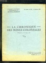 La Chronique Des Mines Coloniales N° 82 Le 15 Janvier 1939. - Couverture - Format classique