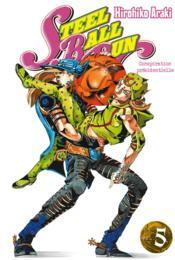 Jojo's bizarre adventure - saison 7 ; steel ball run T.5 - Couverture - Format classique