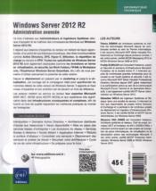 Windows Server 2012 R2 ; administration avancée - 4ème de couverture - Format classique