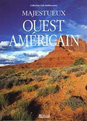 Majestueux Ouest Americain - Intérieur - Format classique