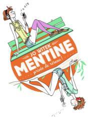 Mentine T.1 ; privée de réseau ! - Couverture - Format classique