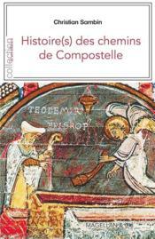 Histoire(s) des chemins de Compostelle - Couverture - Format classique