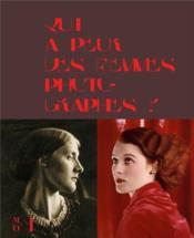 Qui a peur des femmes photographes ? 1839 à 1945 - Couverture - Format classique