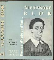 Alexandre Blok - Collection Poetes D'Aujourd'Hui N°61 - Couverture - Format classique
