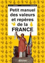 Petit manuel des valeurs et repères de la France - Couverture - Format classique