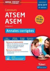Concours ATSEM, ASEM ; catégorie C ; annales corrigées (concours 2018/2019) - Couverture - Format classique