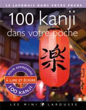 100 kanji dans votre poche - Couverture - Format classique