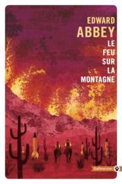 Le feu sur la montagne - Couverture - Format classique