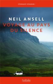 Voyage au pays du silence - Couverture - Format classique