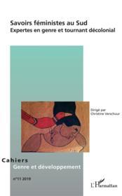 Savoirs féministes au Sud ; expertes en genre et tournant décolonial - Couverture - Format classique