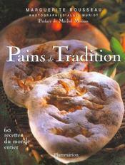 Pains de tradition - soixante recettes du monde entier - Intérieur - Format classique