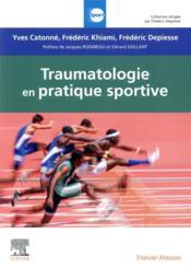 Traumatologie en pratique sportive - Couverture - Format classique