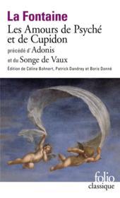 Les amours de Psyché et de Cupidon précédé d'Adonis et du songe de Vaux - Couverture - Format classique