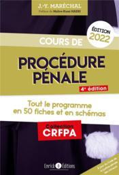 Cours de procédure pénale ; tout le programme en 50 fiches et en schémas (édition 2022) - Couverture - Format classique