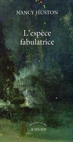 L'espèce fabulatrice - Intérieur - Format classique
