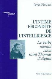 L'Intime Fecondite De L'Intelligence - Intérieur - Format classique