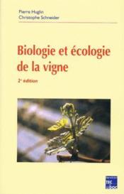Biologie et écologie de la vigne (2e édition) - Couverture - Format classique
