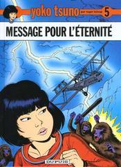 Yoko Tsuno T.5 ; message pour l'éternité - Intérieur - Format classique