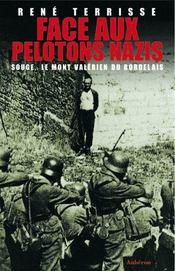 Face aux pelotons nazis ; Souge, le mont-valérien du bordelais - Intérieur - Format classique