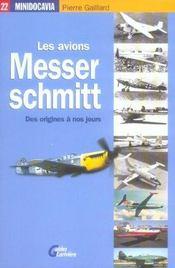 Les avions messerschmitt [des origines a nos jours] - Intérieur - Format classique