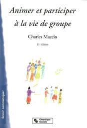 Animer Et Participer A La Vie De Groupe 11e Edition - Couverture - Format classique
