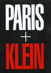 Paris + klein [exposition, paris, maison europeenne de la photographie, 17 avril-1er septembre 2002] - Intérieur - Format classique
