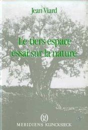 Tiers Espace Essai Sur La Nature (Le) - Couverture - Format classique