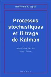 Processus stochastiques et filtrage de kalman (coll. traitement du signal) - Couverture - Format classique