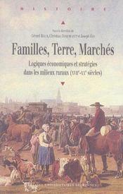 Familles, terre, marches logiques economiques et strategies dans les milieux ruraux - Intérieur - Format classique