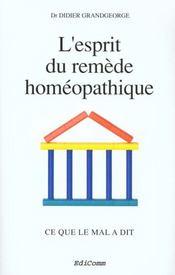L'Esprit Du Remede Homeopathique - Ce Que Le Mal A Dit - Intérieur - Format classique