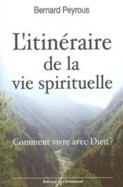 Itineraire de la vie spirituelle - Couverture - Format classique