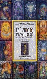 Le tarot de l'ange liberté ; des ténèbres à la lumière - Intérieur - Format classique