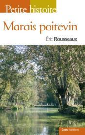 Petite histoire du Marais Poitevin - Couverture - Format classique