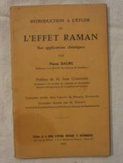 Introduction à l'étude de l'effet Raman, ses applications chimiques - Couverture - Format classique