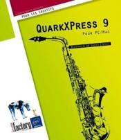 QuarkXPress 9 ; pour PC/Mac - Couverture - Format classique