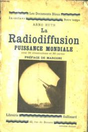 La Radiodiffusion Puissance Mondiale. Collection : Les Documents Bleus. Notre Temps N° 14 - Couverture - Format classique