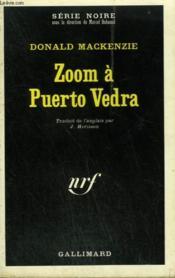 Zoom A Puerto Vedra. Collection : Serie Noire N° 1385 - Couverture - Format classique