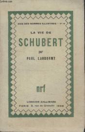 Collection Vies Des Hommes Illustres N° 19. La Vie De Schubert. - Couverture - Format classique