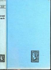 Le Tunnel Sans Fin. Collection : Belle Helene. Club Du Roman Feminin. - Couverture - Format classique