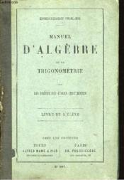Manuel d'Algèbre et de Trigonométrie. Livre de l'Elève. - Couverture - Format classique