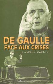 De gaulle face aux crises, 1940-1968 - Intérieur - Format classique