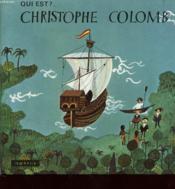 Qui Est ? ... Christophe Colomb - Couverture - Format classique