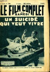 Le Film Complet Du Samedi N° 1160 - 11e Annee - Un Suicide Qui Veut Vivre. - Couverture - Format classique