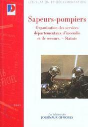 Sapeurs-pompiers ; organisation des services departementaux d'incendie et de secours - Intérieur - Format classique