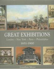Great exhibitions 1851-1900 - Couverture - Format classique