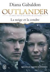 Outlander t.6 ; la neige et la cendre - Couverture - Format classique