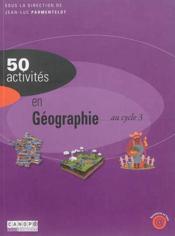 50 activités en geographie au cycle 3 - Couverture - Format classique