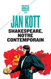 Shakespeare, notre contemporain - Couverture - Format classique